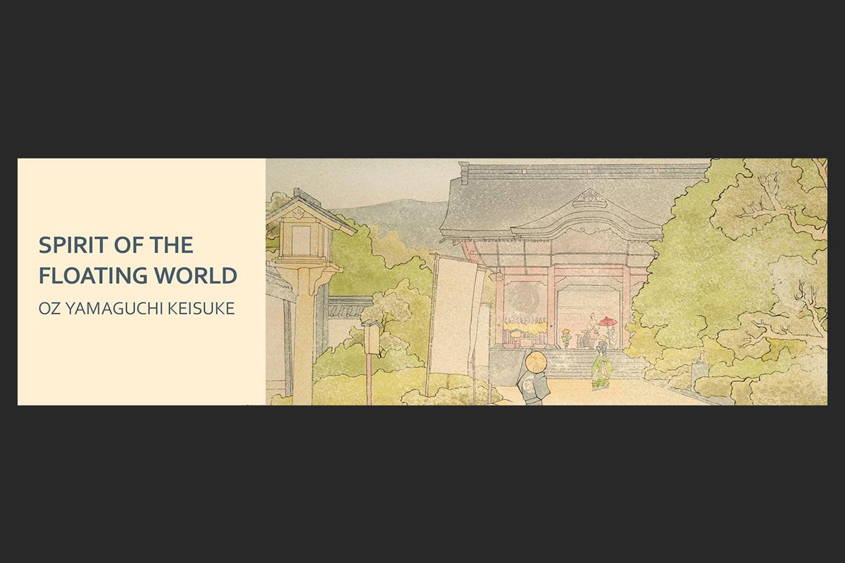 SPIRIT OF THE FLOATING WORLD : OZ YAMAGUCHI KEISUKE